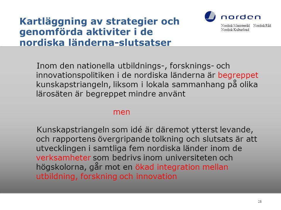 Kartläggning av strategier och genomförda aktiviter i de nordiska länderna-slutsatser