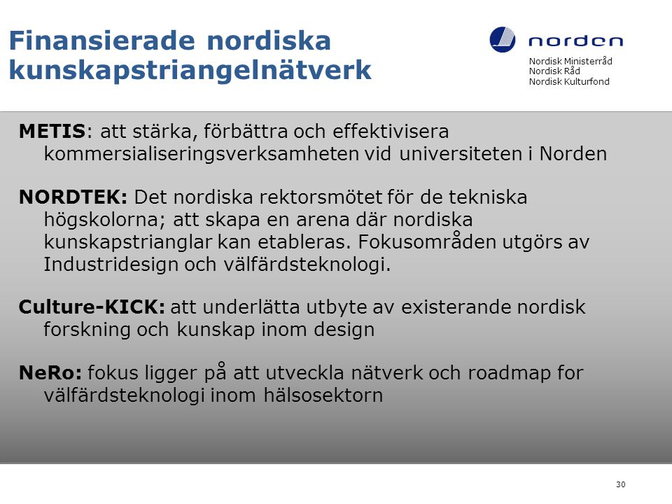 Finansierade nordiska kunskapstriangelnätverk