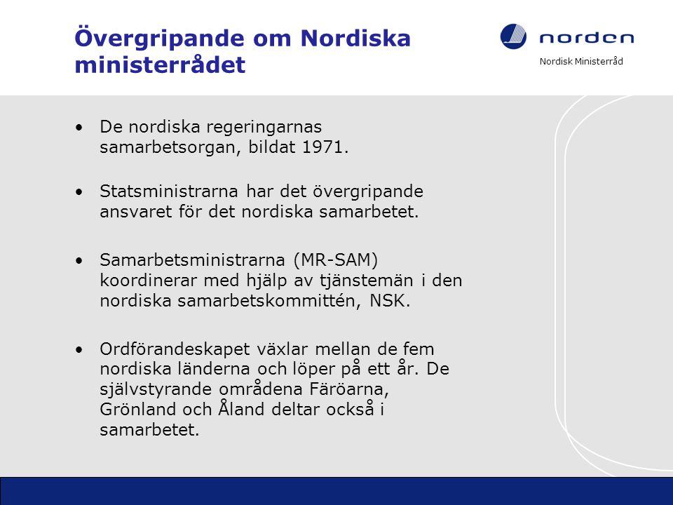 Övergripande om Nordiska ministerrådet