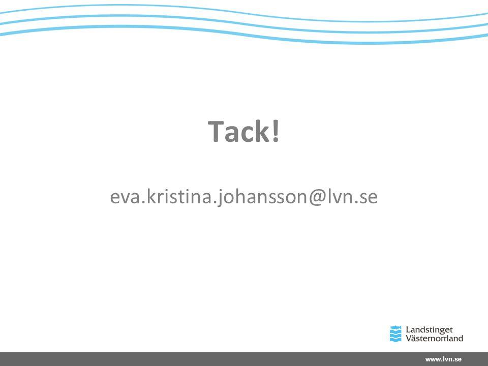 Tack! eva.kristina.johansson@lvn.se