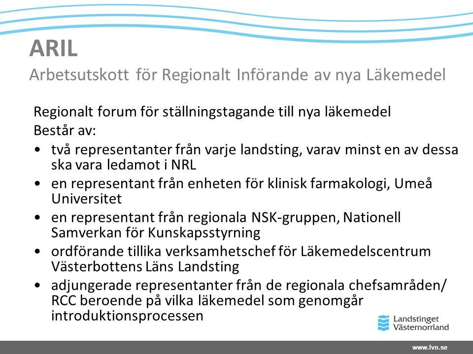 ARIL Arbetsutskott för Regionalt Införande av nya Läkemedel