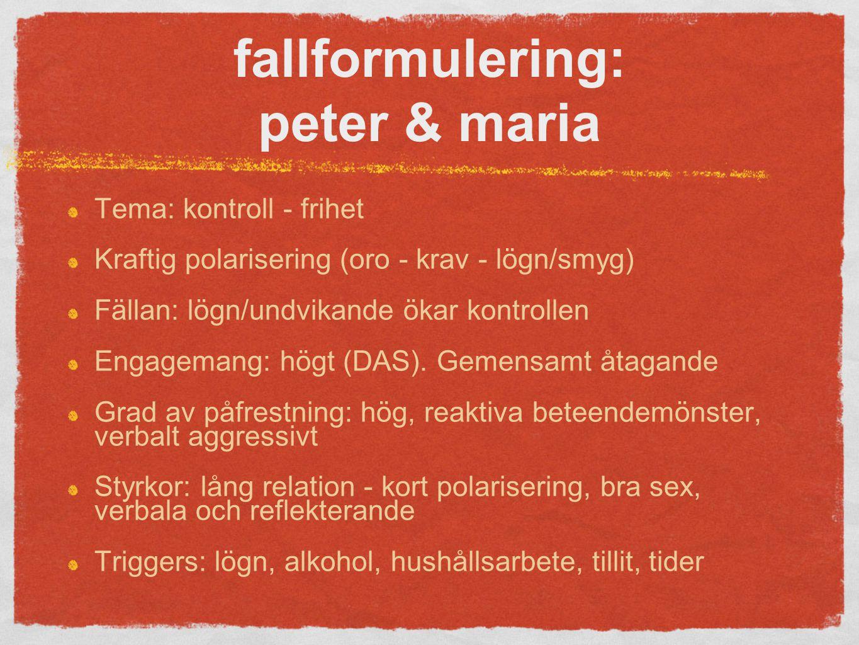 fallformulering: peter & maria