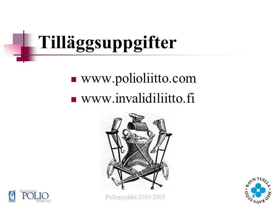 Tilläggsuppgifter www.polioliitto.com www.invalidiliitto.fi