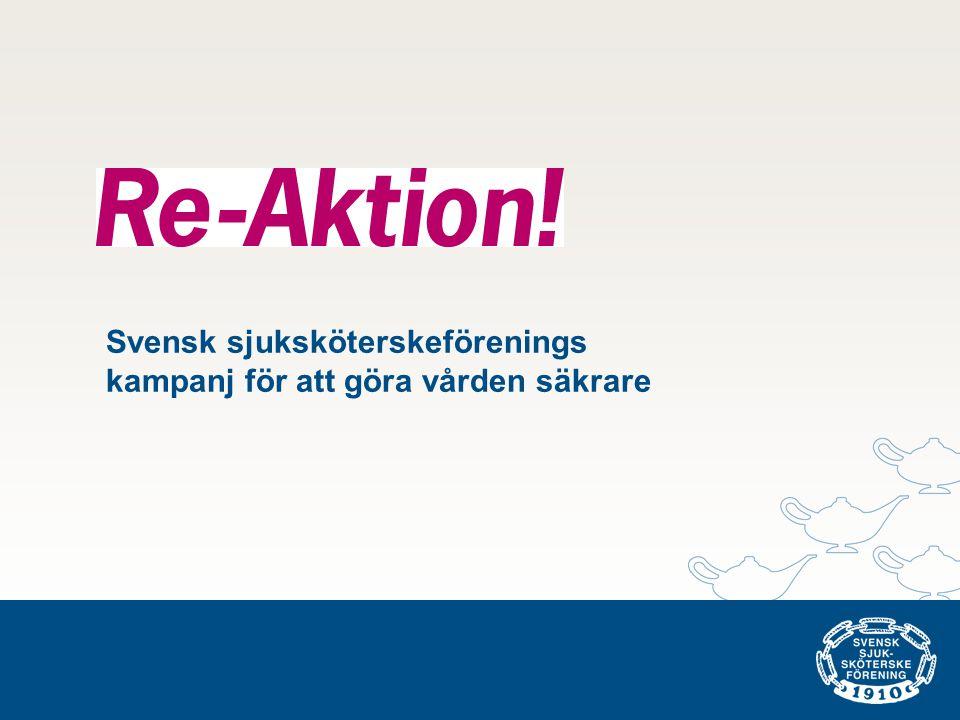 Svensk sjuksköterskeförenings kampanj för att göra vården säkrare
