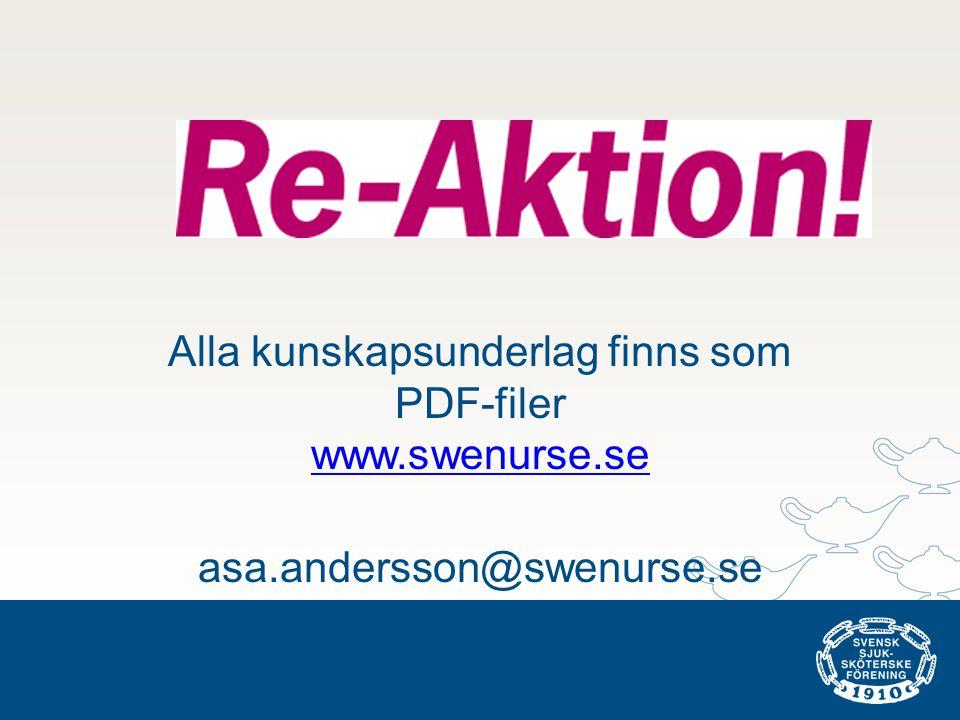 Alla kunskapsunderlag finns som PDF-filer www.swenurse.se