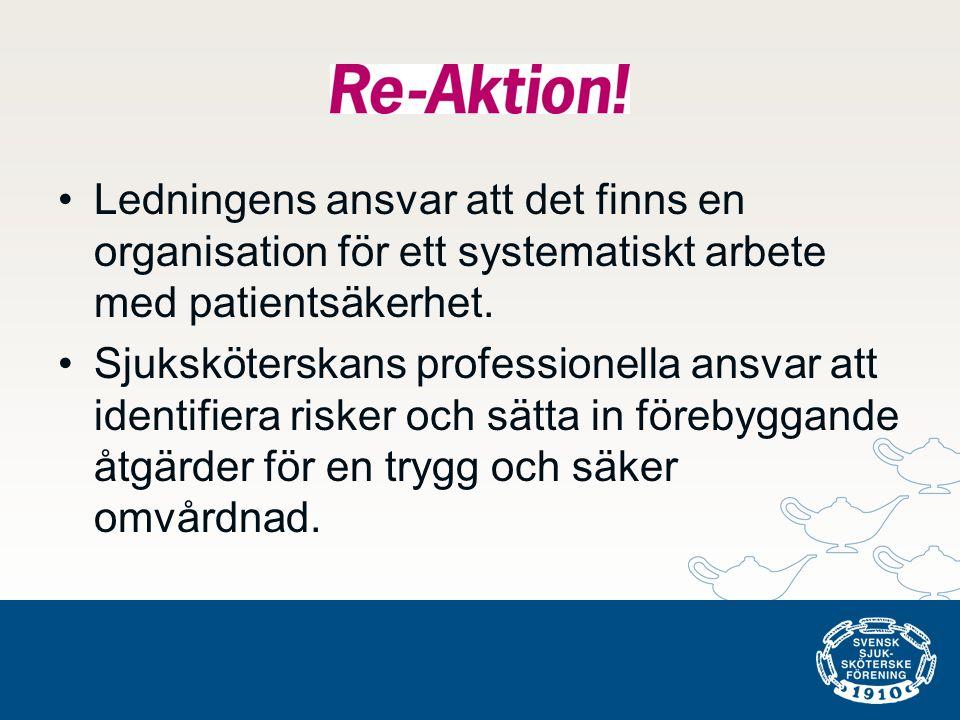 Ledningens ansvar att det finns en organisation för ett systematiskt arbete med patientsäkerhet.
