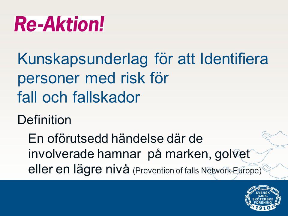 Kunskapsunderlag för att Identifiera personer med risk för fall och fallskador