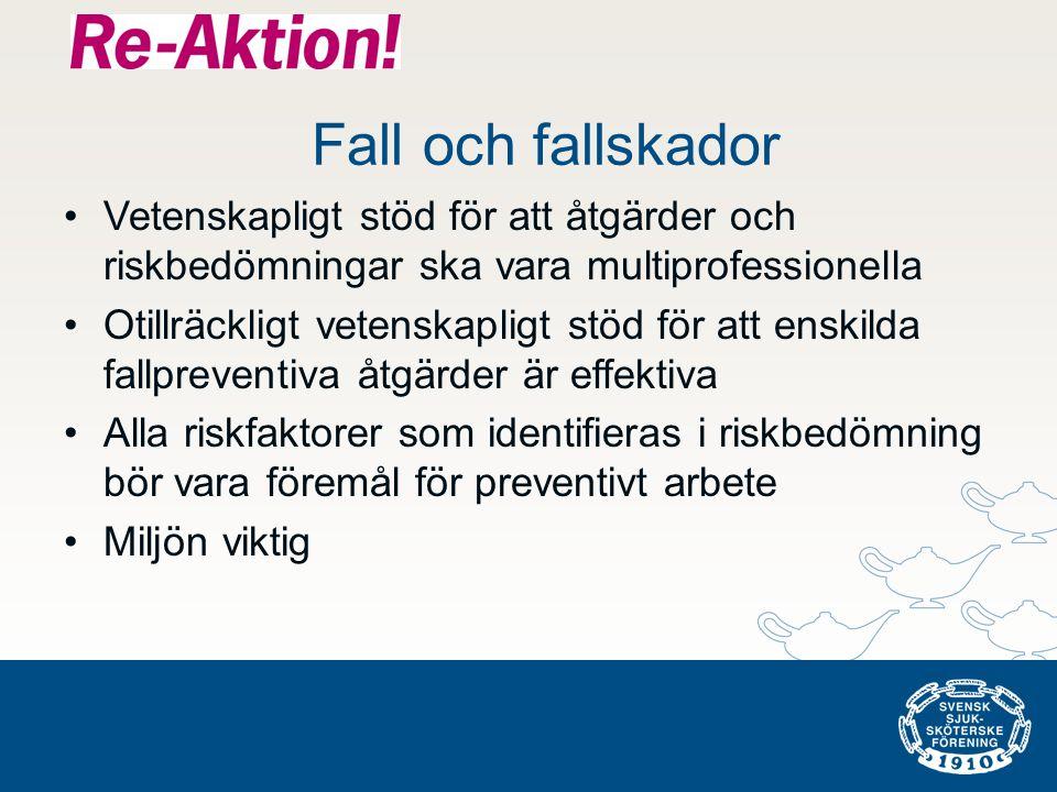 Fall och fallskador Vetenskapligt stöd för att åtgärder och riskbedömningar ska vara multiprofessionella.