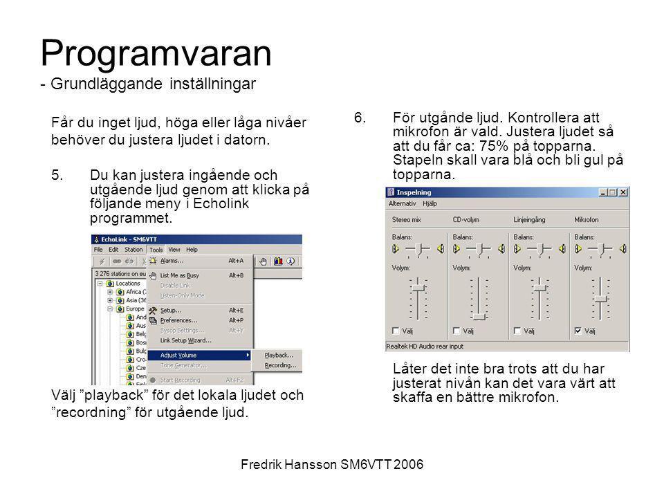 Programvaran - Grundläggande inställningar
