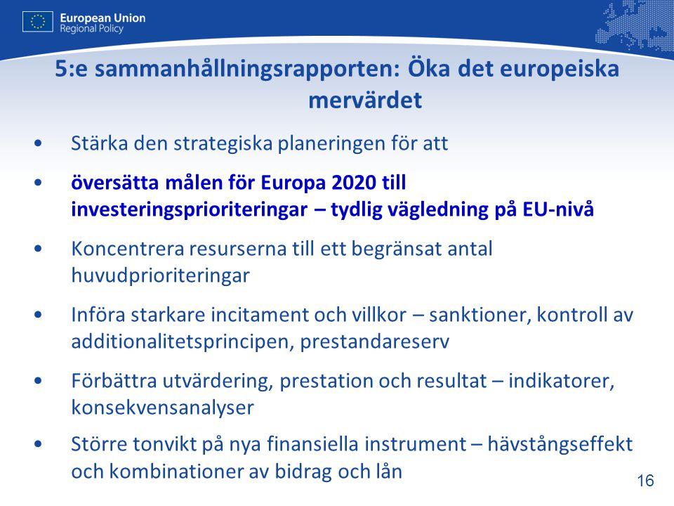 5:e sammanhållningsrapporten: Öka det europeiska mervärdet