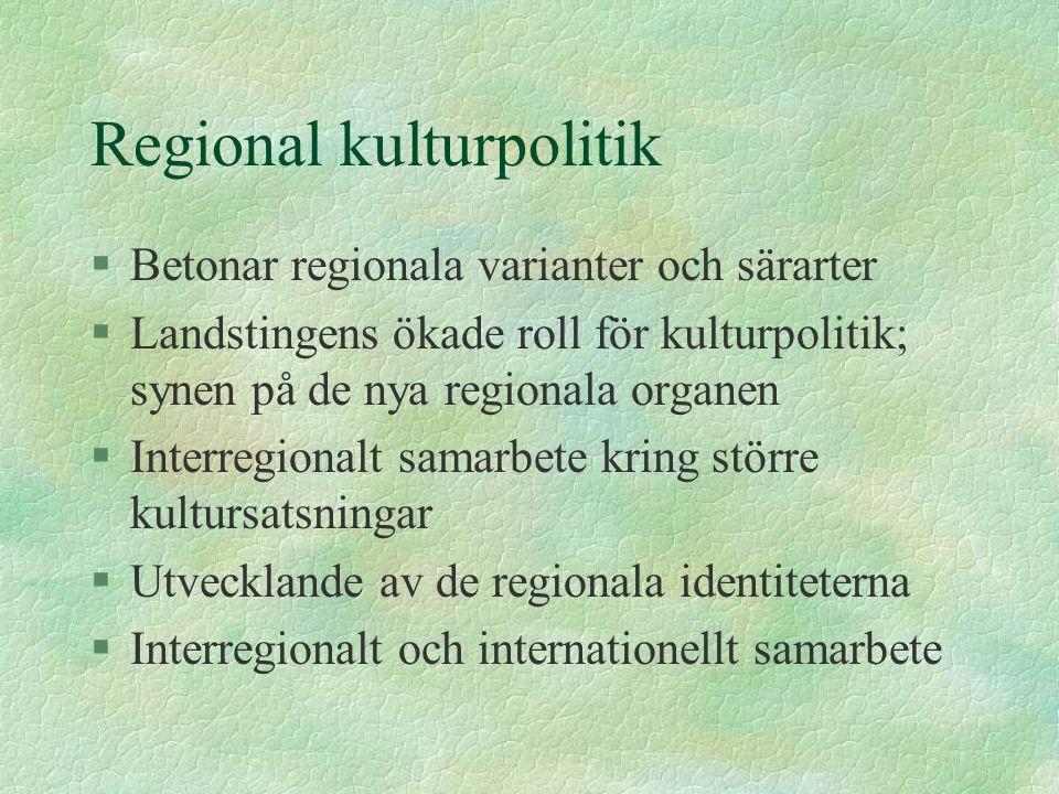 Regional kulturpolitik