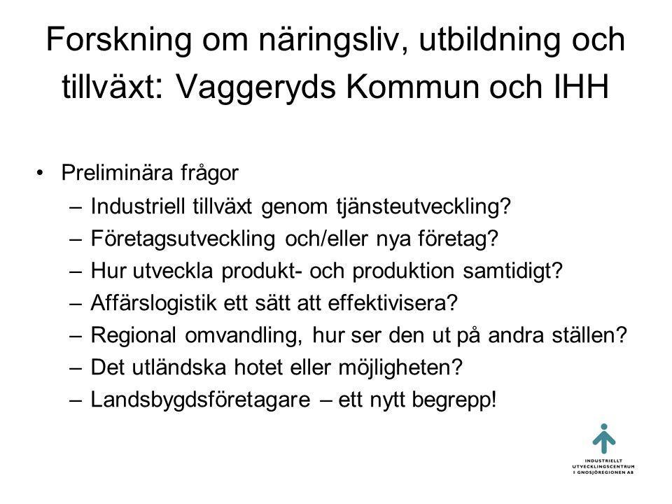 Forskning om näringsliv, utbildning och tillväxt: Vaggeryds Kommun och IHH