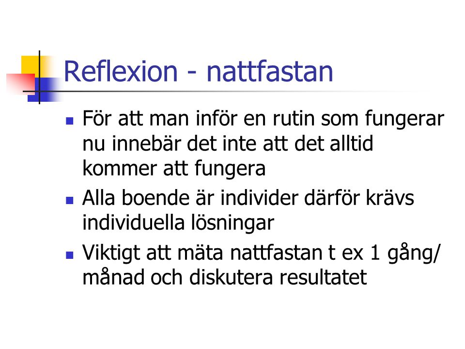 Reflexion - nattfastan