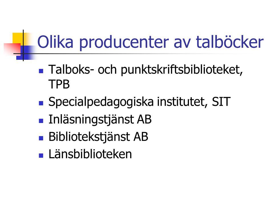 Olika producenter av talböcker