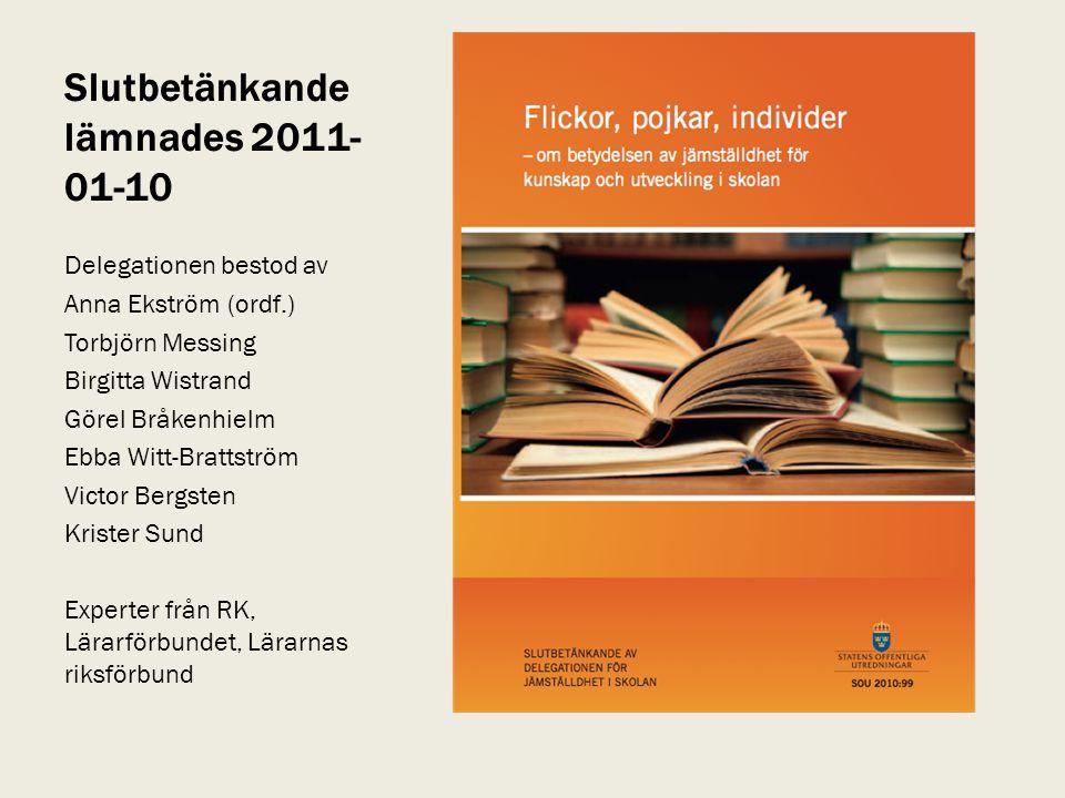 Slutbetänkande lämnades 2011-01-10