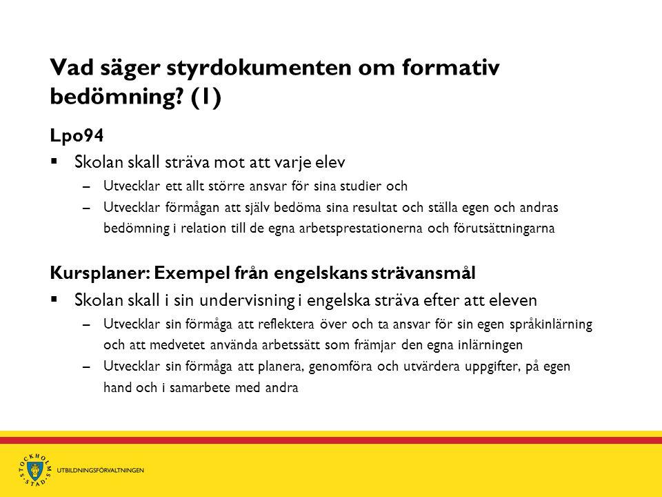 Vad säger styrdokumenten om formativ bedömning (1)