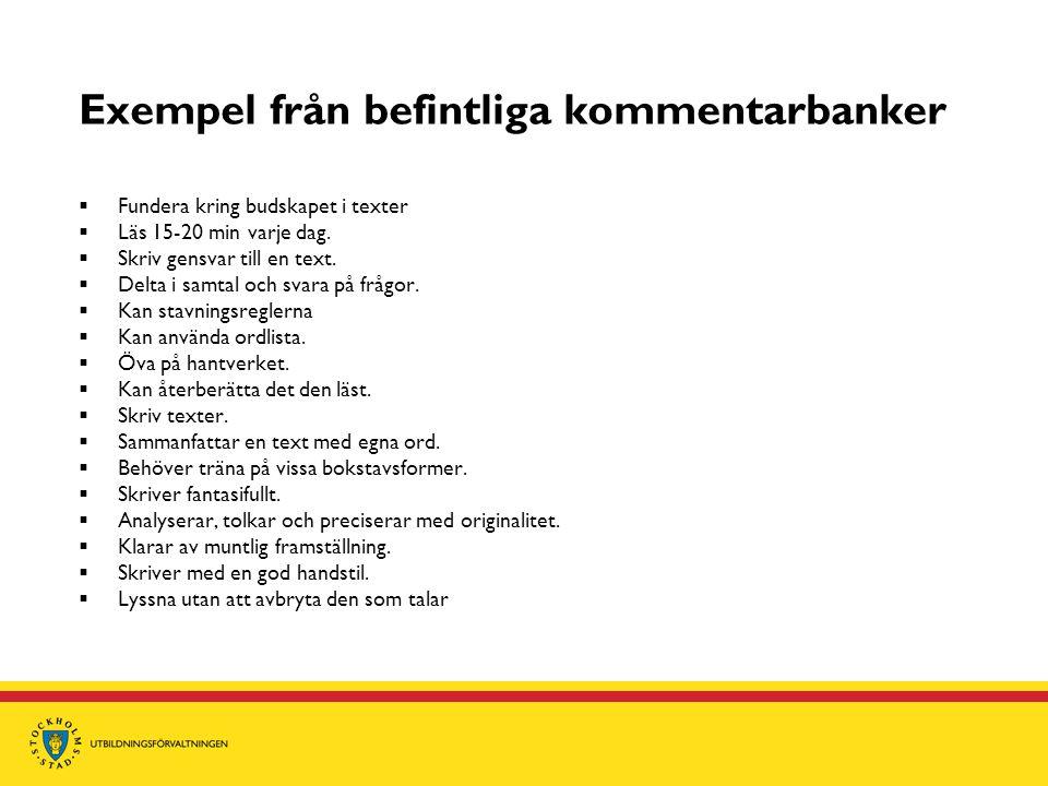 Exempel från befintliga kommentarbanker