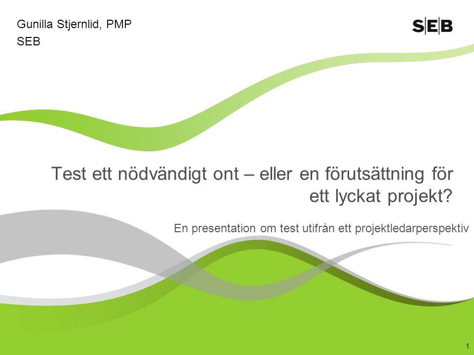 En presentation om test utifrån ett projektledarperspektiv