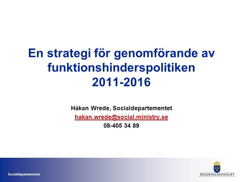 En strategi för genomförande av funktionshinderspolitiken 2011-2016