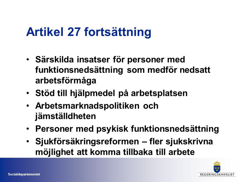 Artikel 27 fortsättning Särskilda insatser för personer med funktionsnedsättning som medför nedsatt arbetsförmåga.