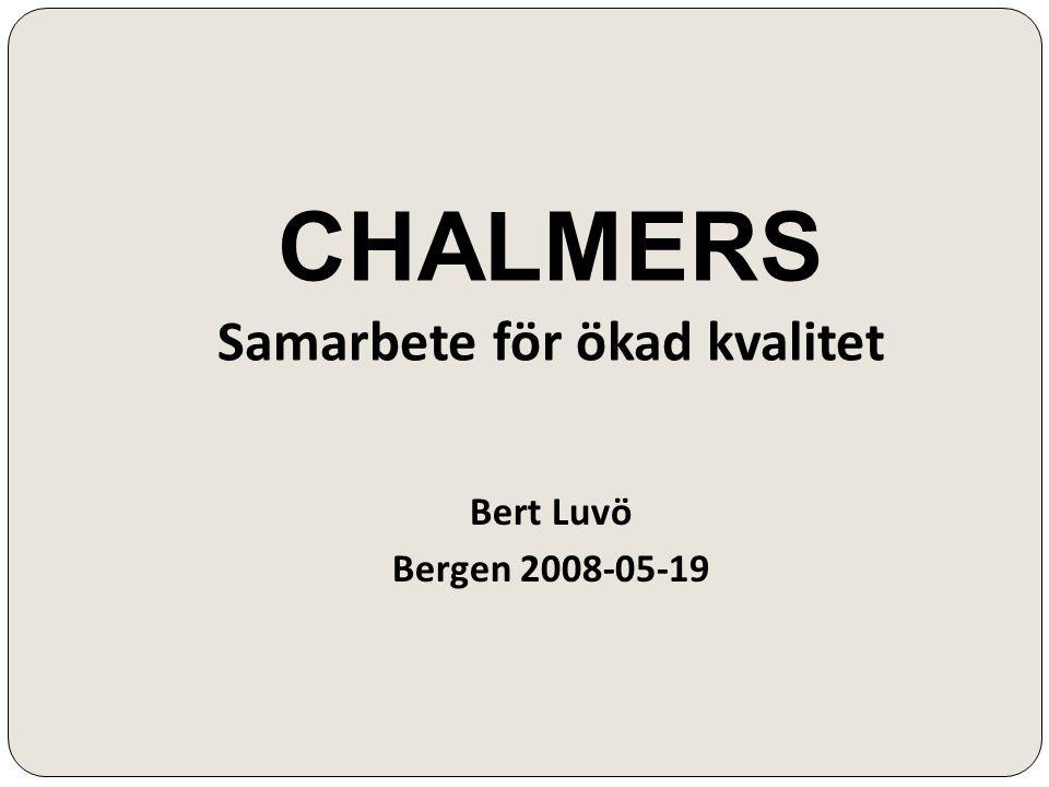 CHALMERS Samarbete för ökad kvalitet