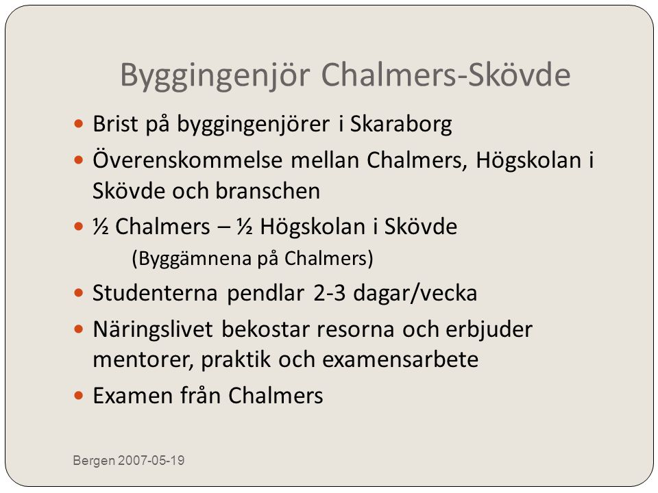 Byggingenjör Chalmers-Skövde