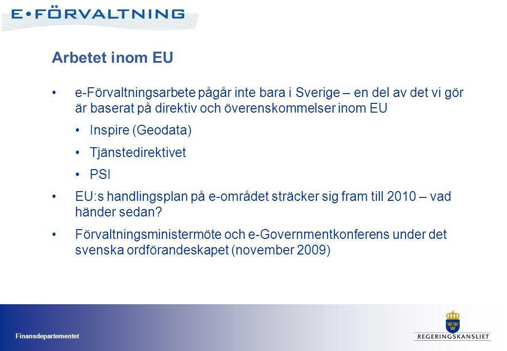 Arbetet inom EU e-Förvaltningsarbete pågår inte bara i Sverige – en del av det vi gör är baserat på direktiv och överenskommelser inom EU.
