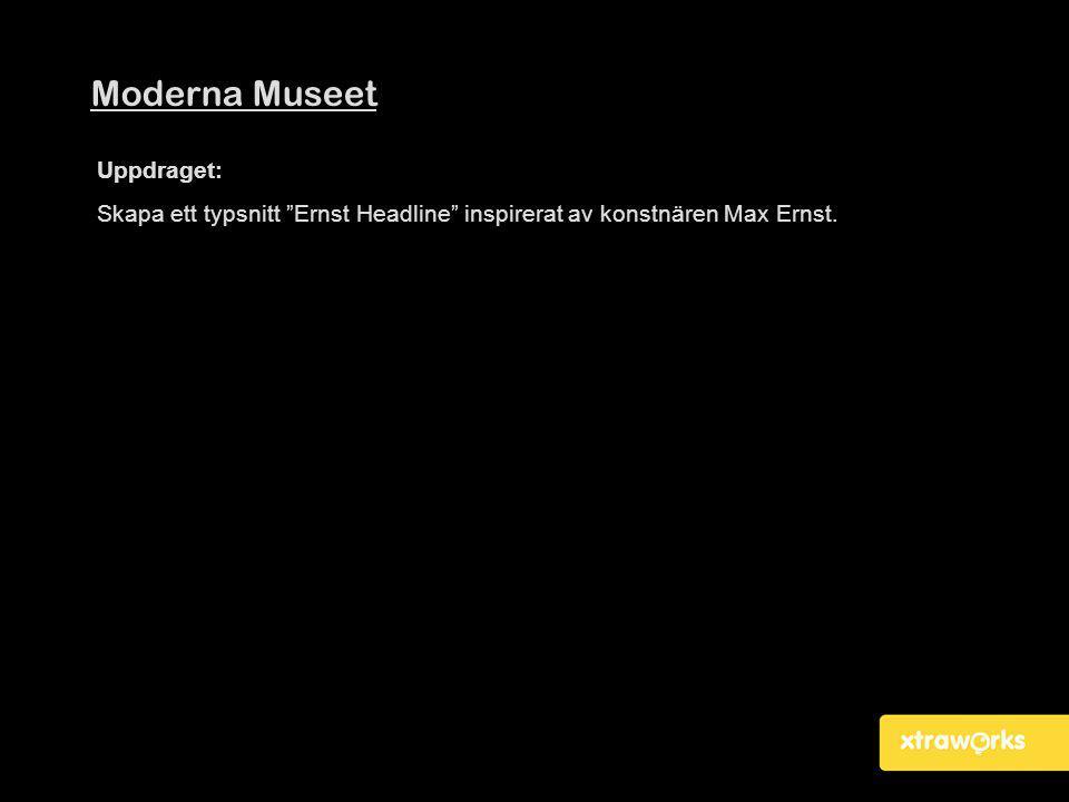 Moderna Museet Uppdraget:
