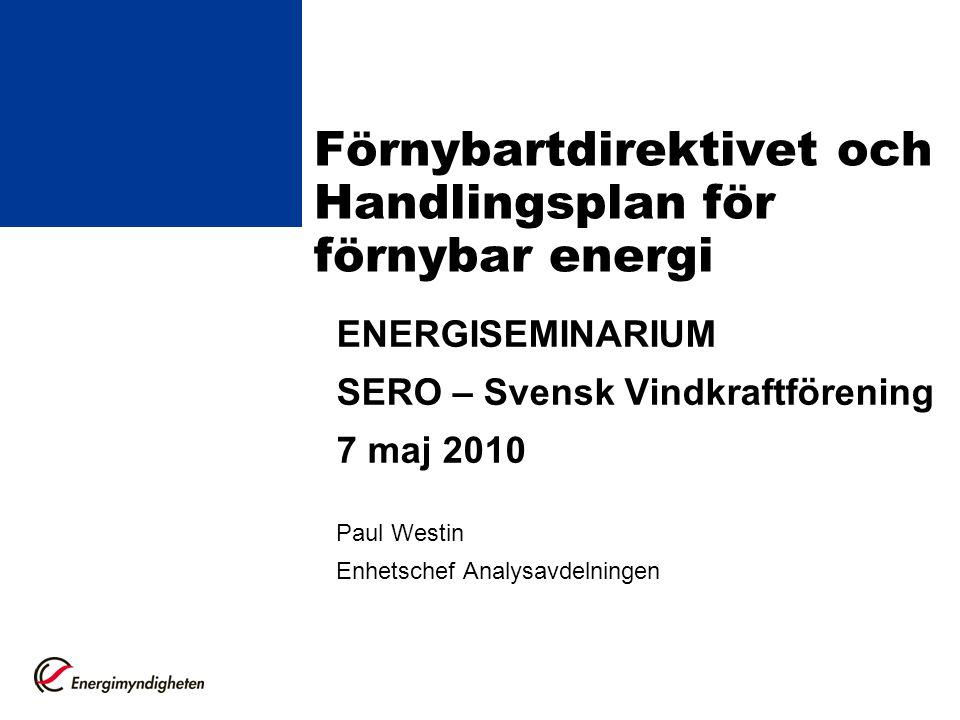 Förnybartdirektivet och Handlingsplan för förnybar energi