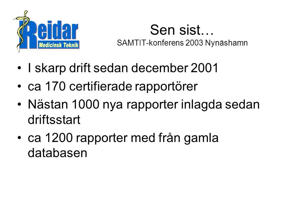 Sen sist… SAMTIT-konferens 2003 Nynäshamn