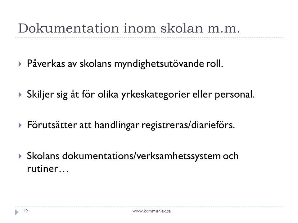 Dokumentation inom skolan m.m.