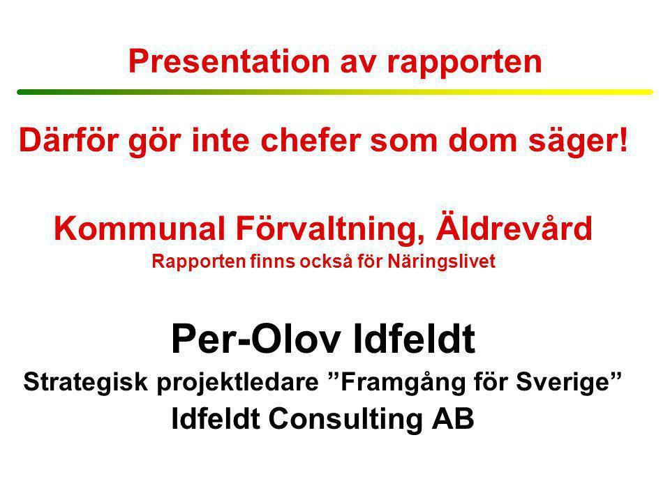 Presentation av rapporten