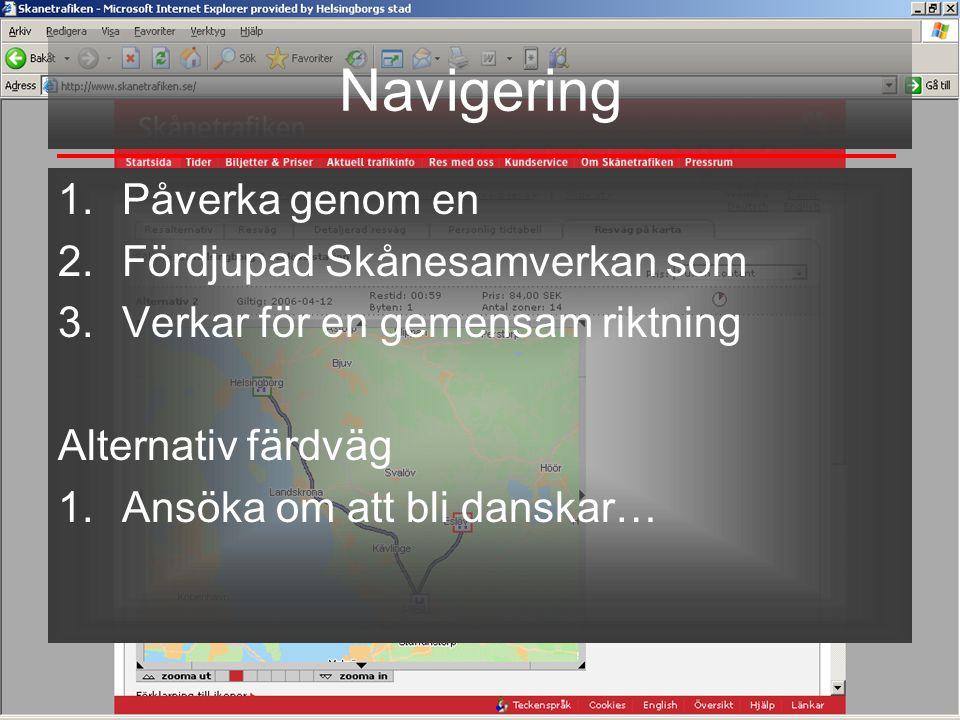 Navigering Påverka genom en Fördjupad Skånesamverkan som