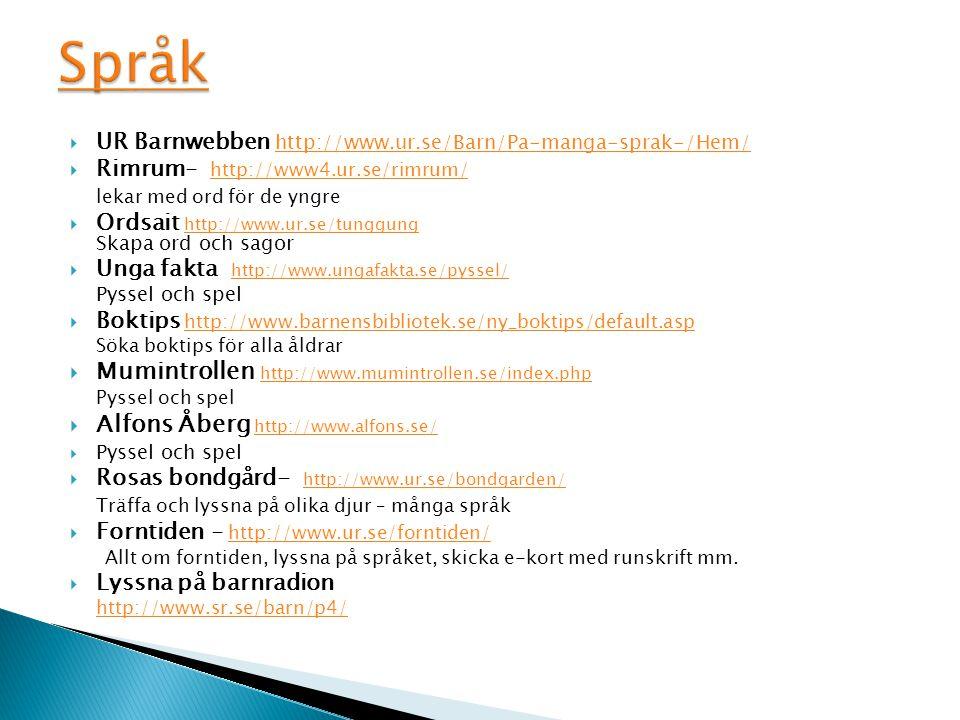 Språk Mumintrollen http://www.mumintrollen.se/index.php