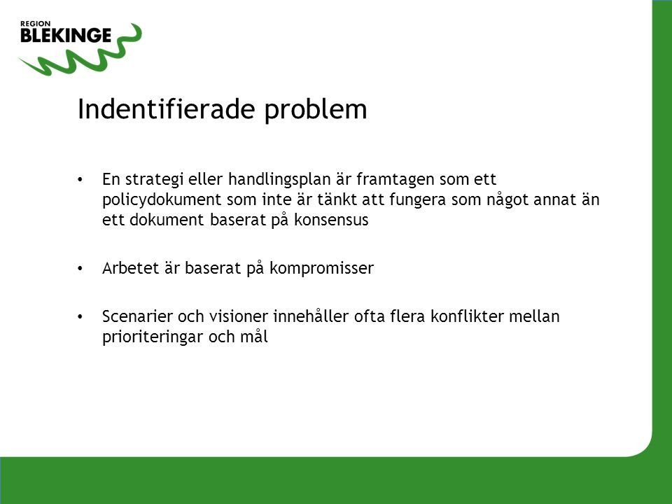 Indentifierade problem