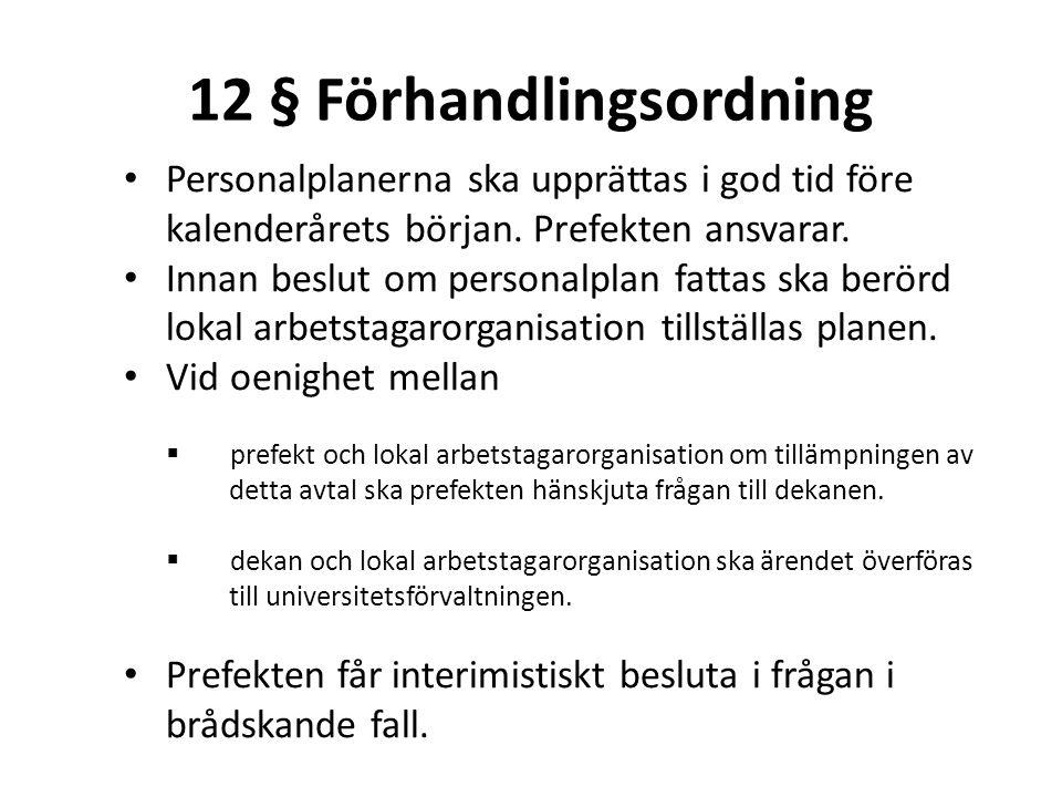 12 § Förhandlingsordning