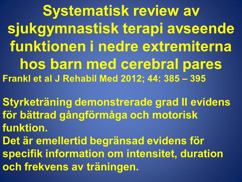 Systematisk review av sjukgymnastisk terapi avseende funktionen i nedre extremiterna hos barn med cerebral pares
