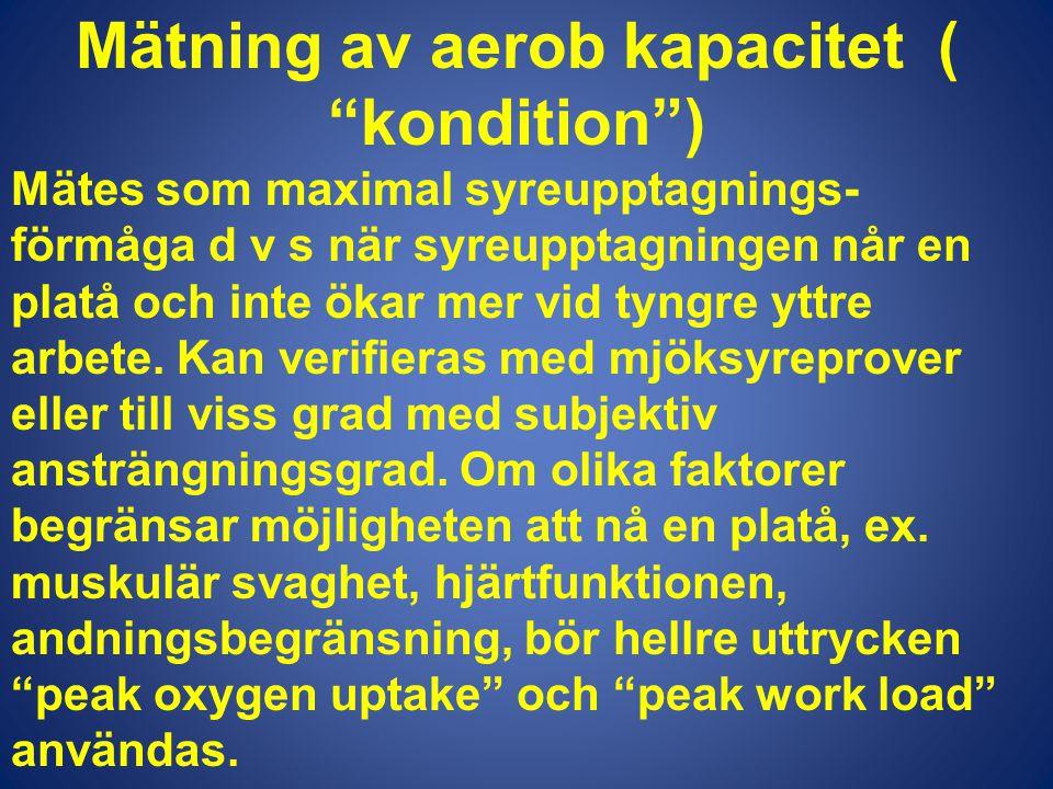 Mätning av aerob kapacitet ( kondition )