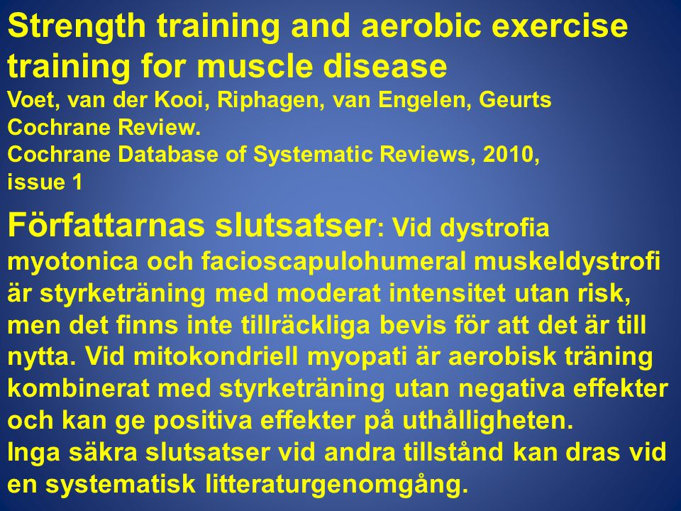 Strength training and aerobic exercise training for muscle disease