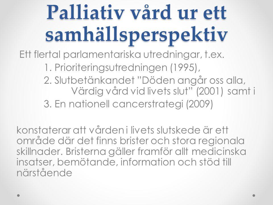 Palliativ vård ur ett samhällsperspektiv