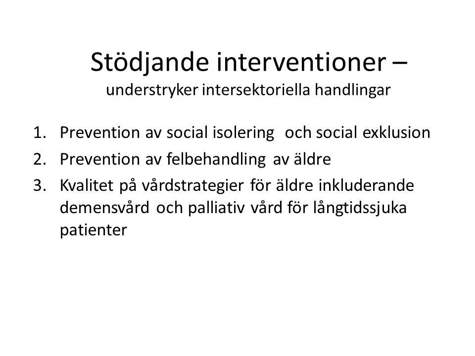 Stödjande interventioner – understryker intersektoriella handlingar