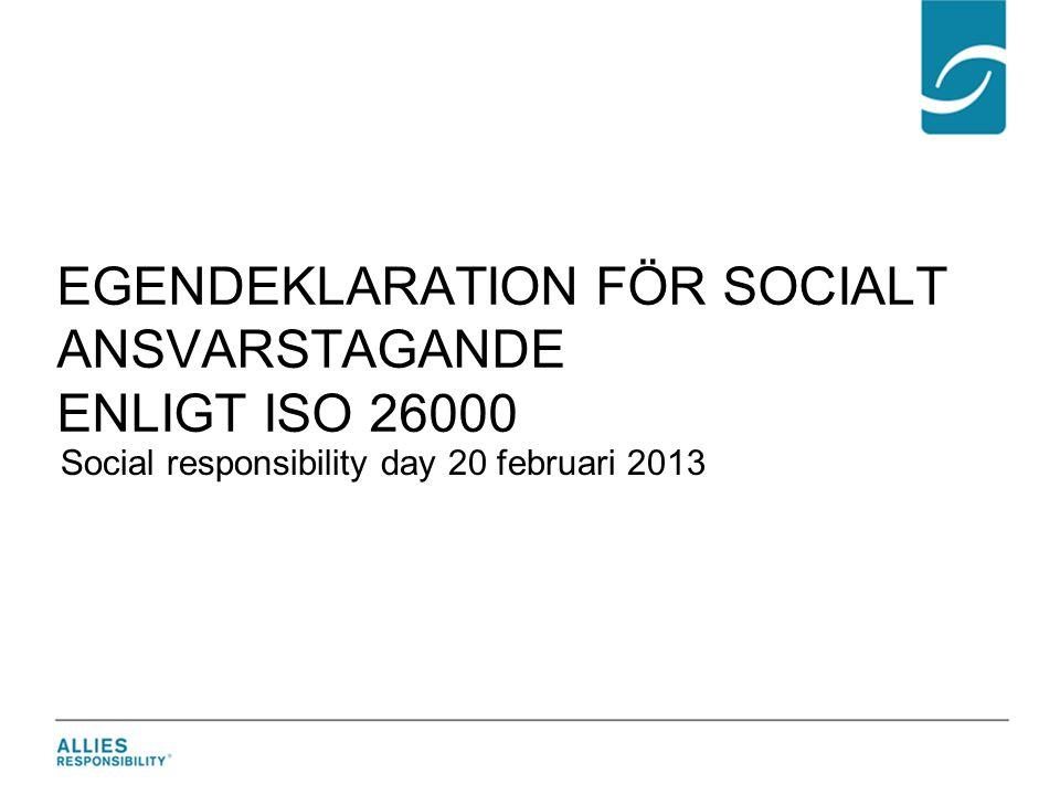 Egendeklaration för Socialt ansvarstagande enligt iSO 26000