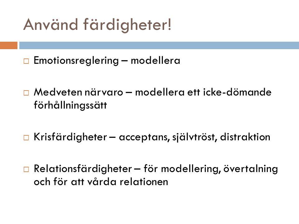 Använd färdigheter! Emotionsreglering – modellera
