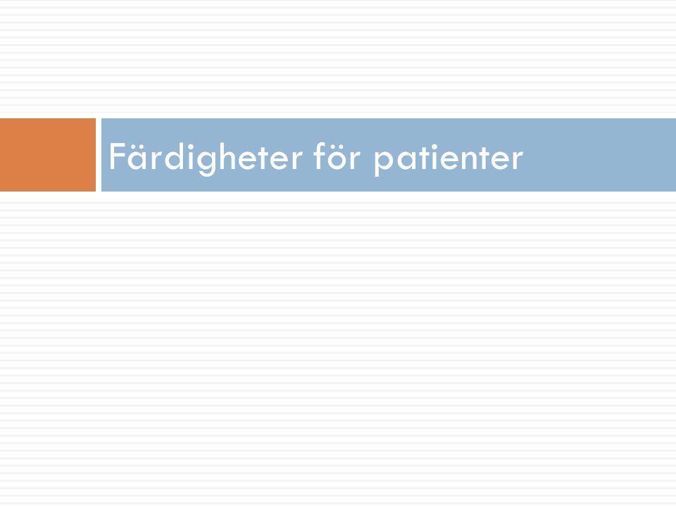 Färdigheter för patienter