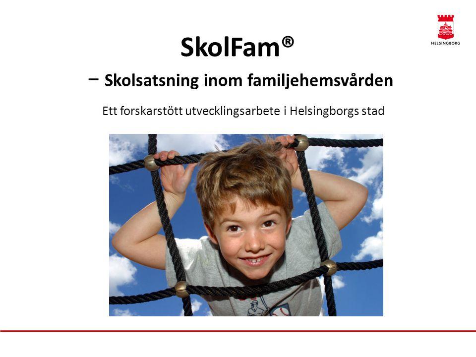 SkolFam® − Skolsatsning inom familjehemsvården