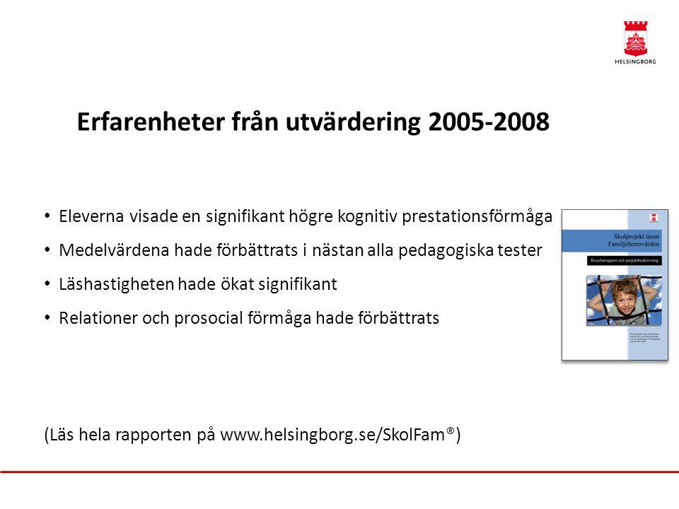 Erfarenheter från utvärdering 2005-2008