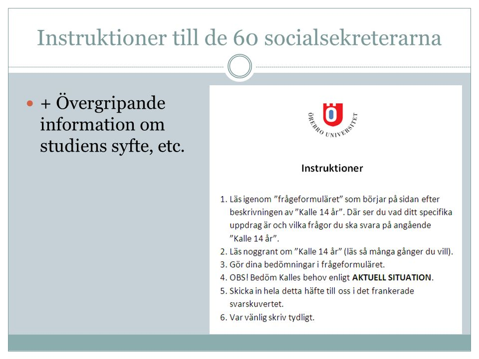 Instruktioner till de 60 socialsekreterarna
