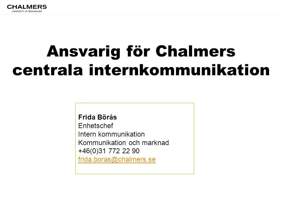 Ansvarig för Chalmers centrala internkommunikation