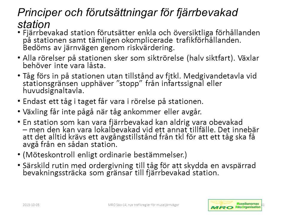 Principer och förutsättningar för fjärrbevakad station