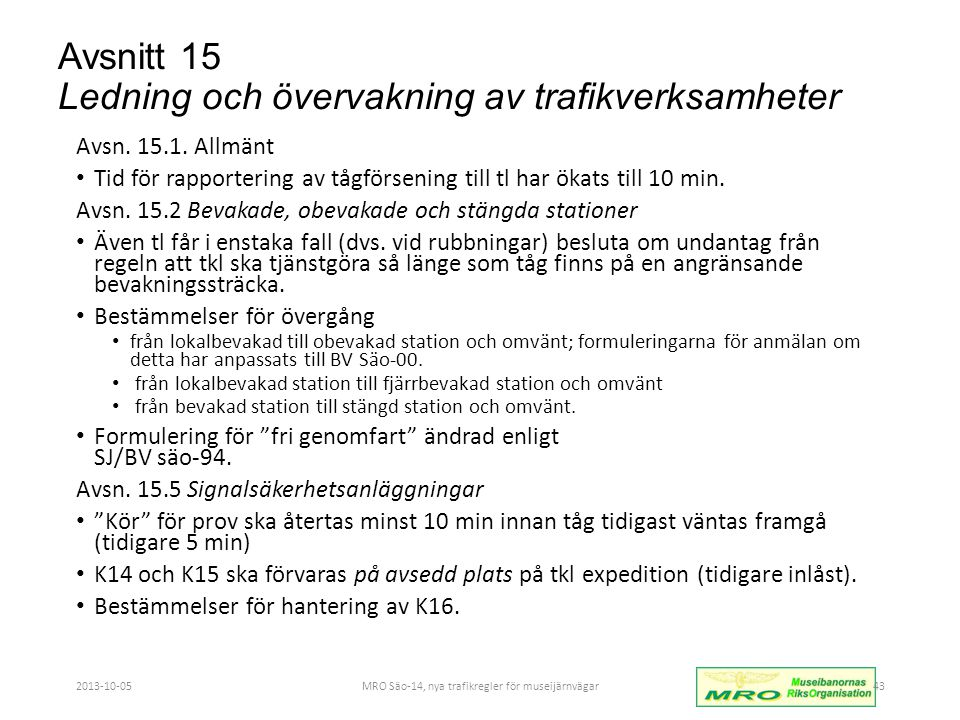 Avsnitt 15 Ledning och övervakning av trafikverksamheter